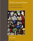 The Ten Commandments (Studies in the History of Christian Traditions)