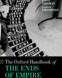 The Ends of Empire (Oxford Handbooks)