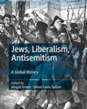 Jews, Liberalism, Antisemitism A Global History Book Cover