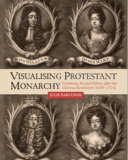 Visualising protestant monarchy - Book Cover