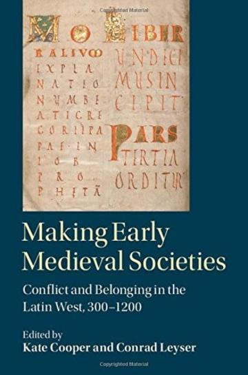 Making Early Medieval Societies