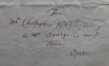 Details of the address on a letter of 10 February 1687 from Theodor Haak 1605–1690 to Christoph Wegleiter (1659–1706), who was staying 'at Mrs Montfort, neer the Theater'.