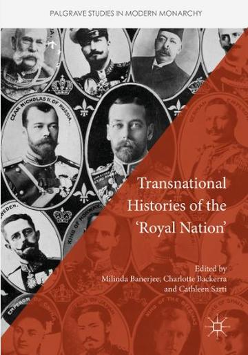 Transnational Histories of the 'Royal Nation'