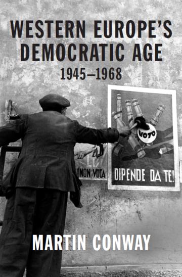 conway western europes democratic age