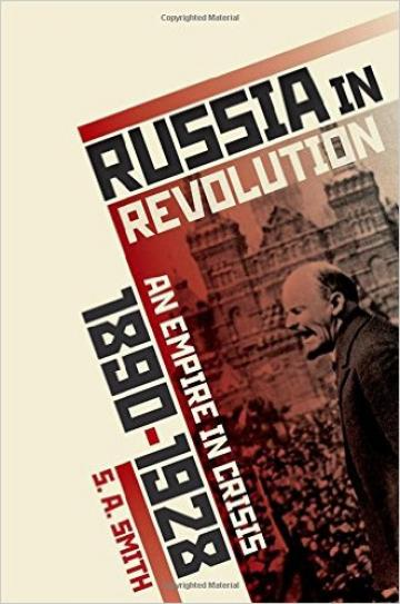 Stephen Smith - Russia in Revolution, An Empire in Crisis