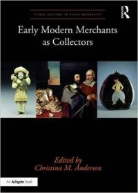 Early modern Merchants as Collectors