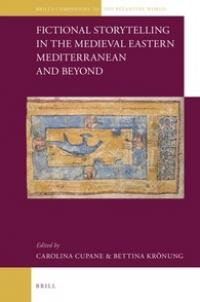 Fictional Storytelling in the Medieval Eastern Mediterranean and Beyond Book Cover
