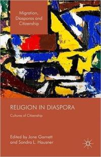 Religion in Diaspora: Cultures of Citizenship