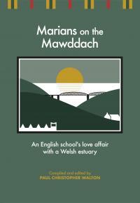 Marians on The Mawddach (Strategol Publishing, 2017)