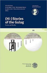 (Hi-)Stories of the Gulag: Fiction and Reality