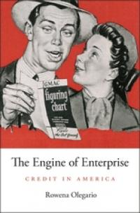 The Engine of Enterprise: Credit in America