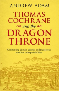 thomas cochrane and the dragon
