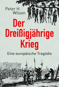 The Thirty Years War: Europe's Tragedy - German Cover