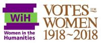 Women in the Humanities and Votes for Women Centenary