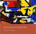 Religion in Diaspora: Cultures of Citizenship