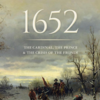 1652: The Cardinal, the Prince, and the Crisis of the 'Fronde'